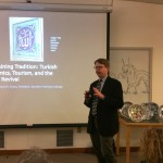 Dr. David Evans - Sustaining Tradition Turkish Ceramics, Tourism and the Craft Revival